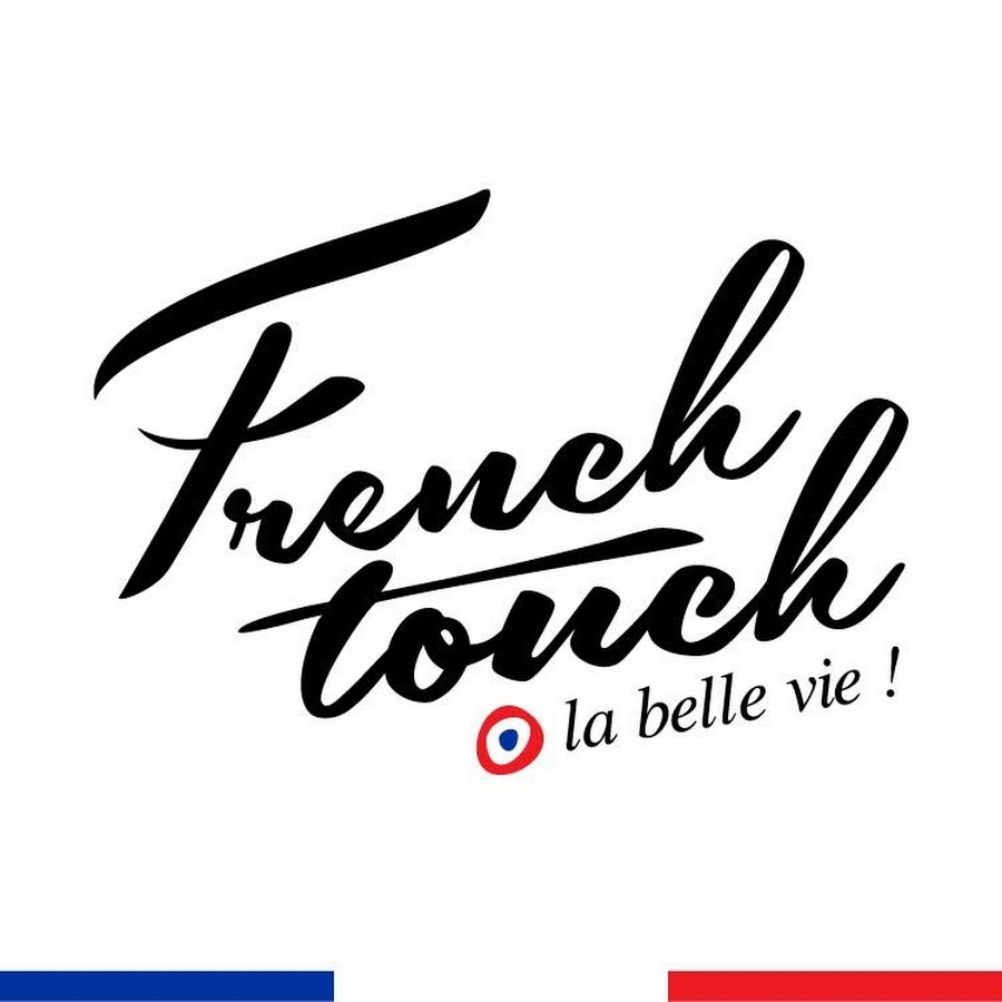 French Touch la belle vie